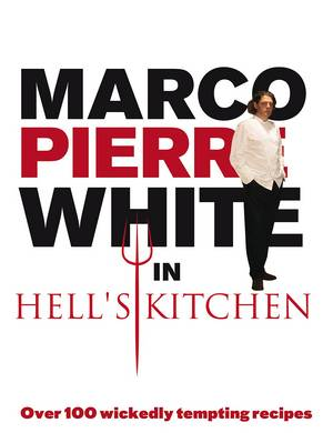 Cover of Marco Pierre White in Hell's Kitchen