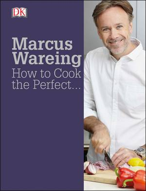 Cover of Marcus Wareing How to Cook the Perfect