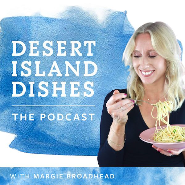 Favourite food podcasts Desert Island Dishes