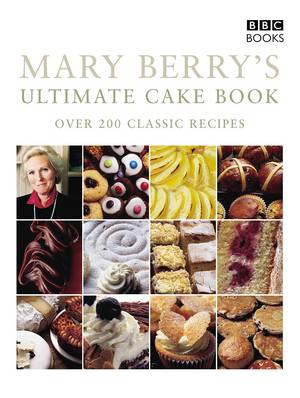 Cover of Mary Berry's Ultimate Cake Book (Second Edition)