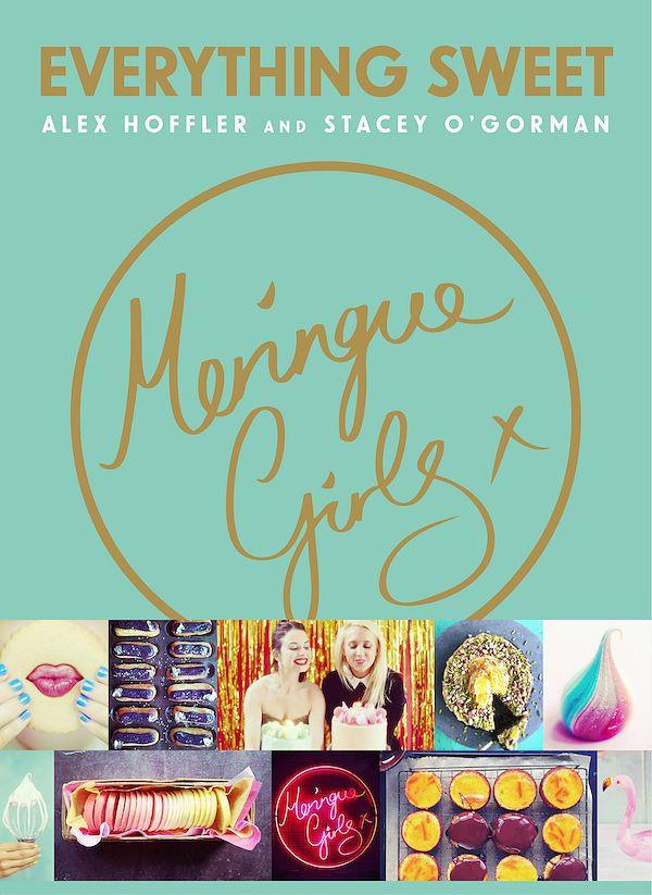Best Dessert Cookbooks for 2019 | Decadent Dessert Recipe Books - meringue girls