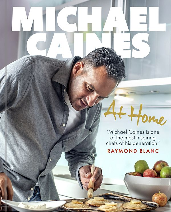 michael caines at home cookbook