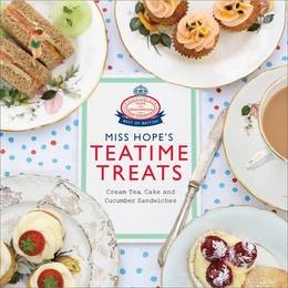 Cover of Miss Hope's Teatime Treats