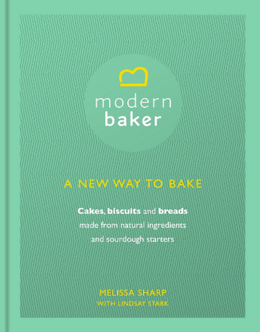 Cover of Modern Baker: A New Way To Bake