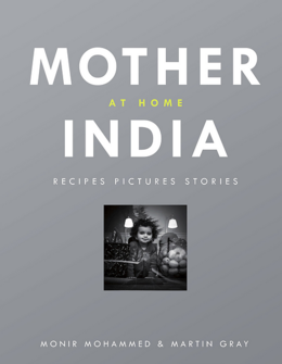Cover of Mother India at Home: Recipes Pictures Stories