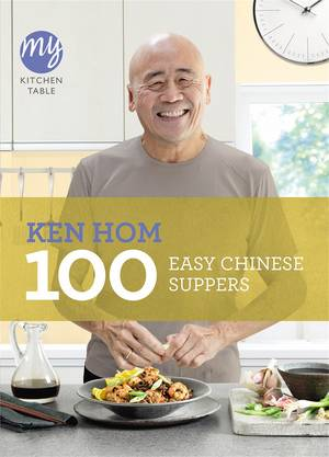 Cover of My Kitchen Table: 100 Easy Chinese Suppers