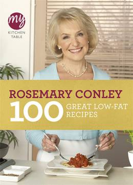 Cover of My Kitchen Table: 100 Great Low-Fat Recipes