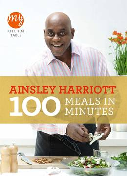 Cover of My Kitchen Table: 100 Meals in Minutes