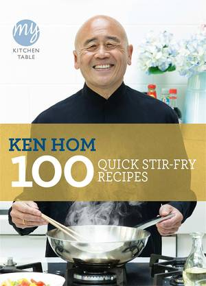Cover of My Kitchen Table: 100 Quick Stir-fry Recipes