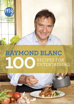Cover of My Kitchen Table: 100 Recipes for Entertaining