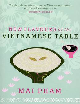 Cover of New Flavours of the Vietnamese Table