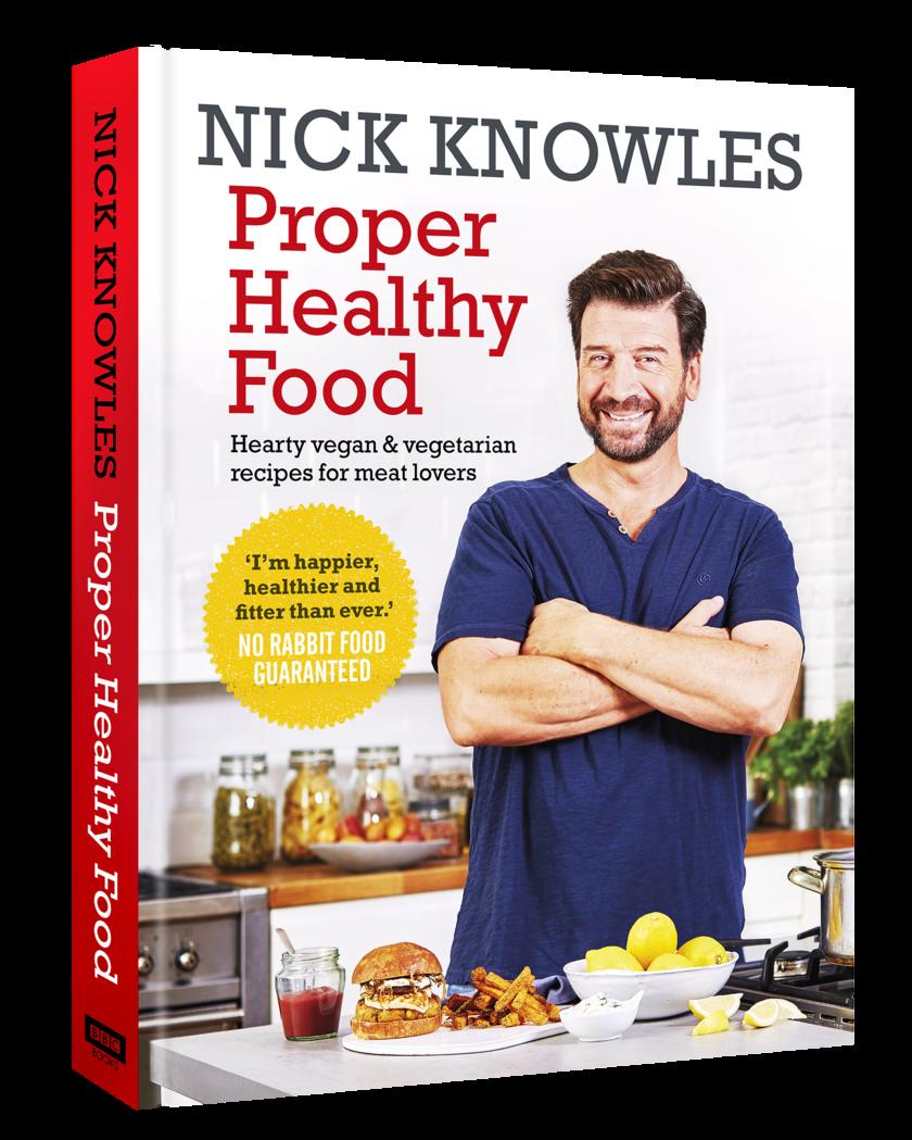 nick knowles proper healthy food
