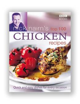 Cover of Nick Nairn's Top 100 Chicken Recipes