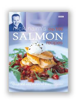 Cover of Nick Nairn's Top 100 Salmon Recipes