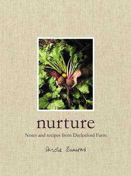 Cover of Nurture: Notes and Recipes from Daylesford Farm