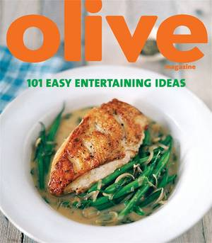 Cover of Olive: 101 Easy Entertaining Ideas
