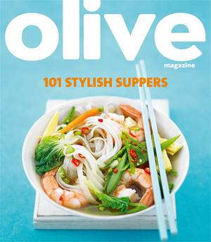 Cover of Olive: 101 Stylish Suppers