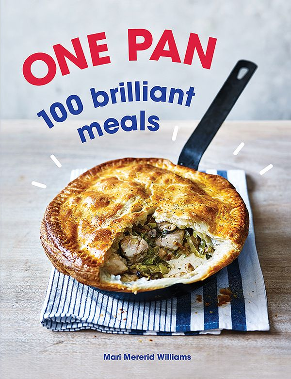 best family cookbooks one pan 100 brilliant meals mari mereid williams