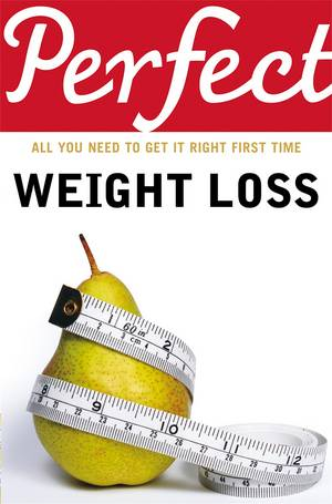 Cover of Perfect Weight Loss