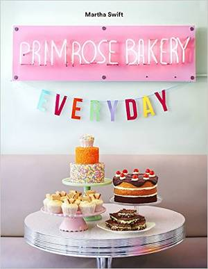 Cover of Primrose Bakery Everyday