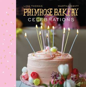 Cover of Primrose Bakery Celebrations
