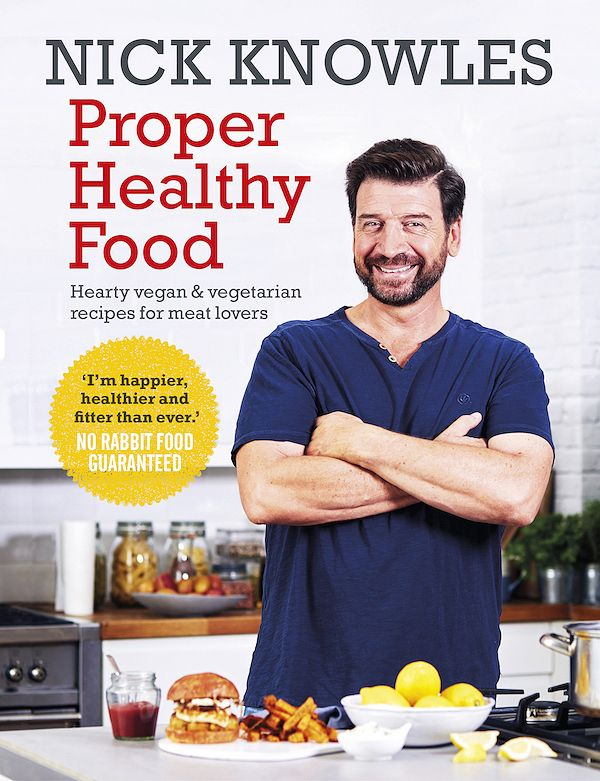 best vegetarian cookbooks beginners proper healthy food nick knowles