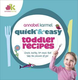 Cover of Quick and Easy Toddler Recipes