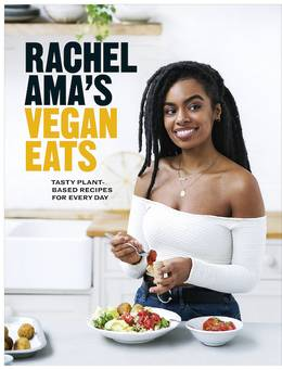 Cover of Rachel Ama's Vegan Eats: Tasty plant-based recipes for every day