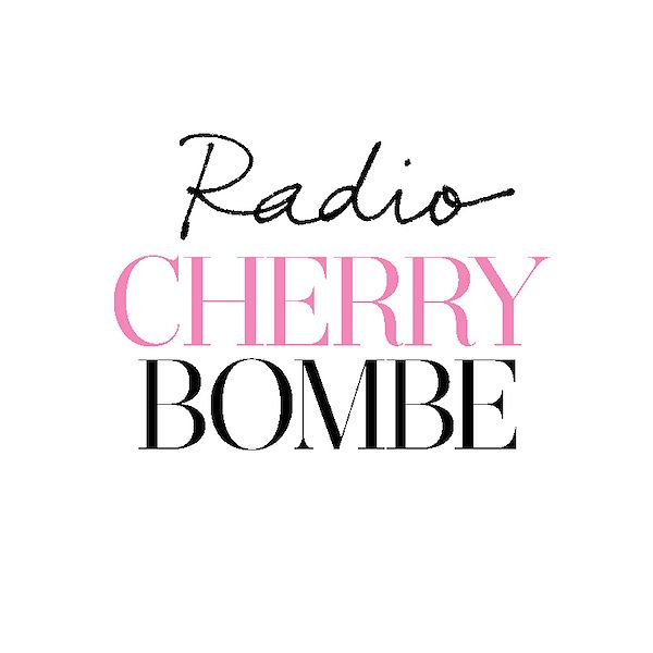 best food podcasts radio cherry bombe
