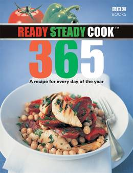 Cover of Ready, Steady, Cook 365: A recipe for every day of the year