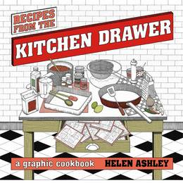 Cover of Recipes From the Kitchen Drawer: A Graphic Cookbook