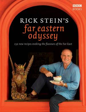 Cover of Rick Stein's Far Eastern Odyssey