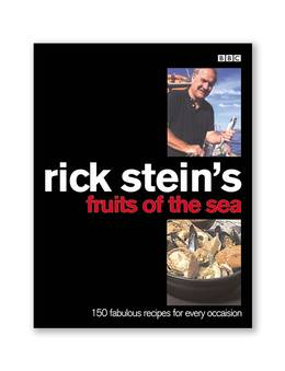 Cover of Rick Stein's Fruits Of The Sea