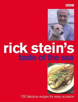 Cover of Rick Stein's Taste Of The Sea