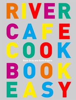 Cover of River Cafe Cook Book Easy