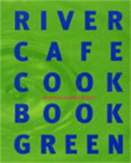 Cover of River Cafe Cook Book Green