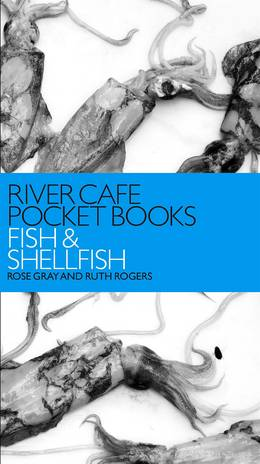 Cover of River Cafe Pocket Books: Fish and Shellfish