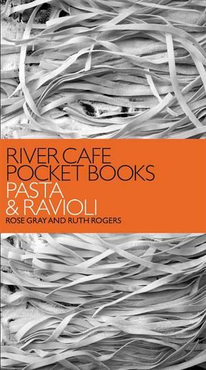 Cover of River Cafe Pocket Books: Pasta and Ravioli