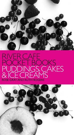 Cover of River Cafe Pocket Books: Puddings, Cakes and Ice Creams