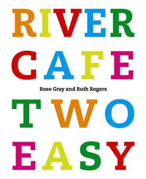 Cover of River Cafe Two Easy