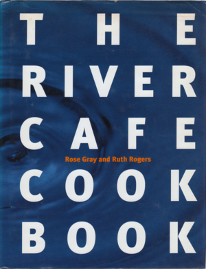 Cover of The River Cafe Cook Book