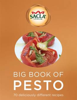 Cover of Sacla' Big Book of Pesto: 70 deliciously different recipes