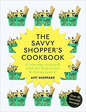 Cover of The Savvy Shopper's Cookbook