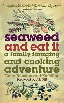 Cover of Seaweed and Eat It: A Family Foraging and Cooking Adventure
