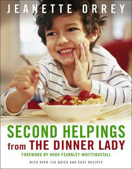 Cover of Second Helpings: Fresh Ways To Feed Your Family