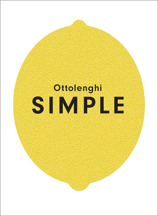 Best Cookbooks for Chefs & Experienced Cooks - ottolenghi simple