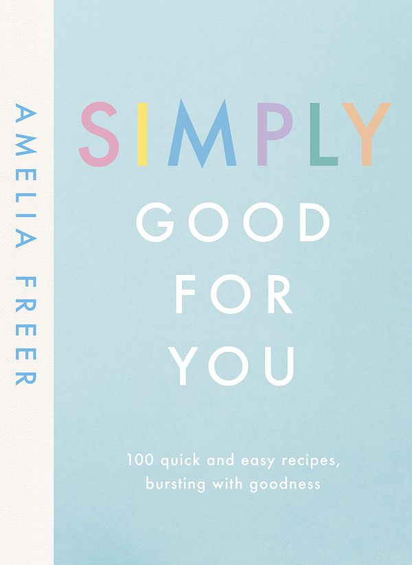 best january cookbooks simply good for you amelia freer