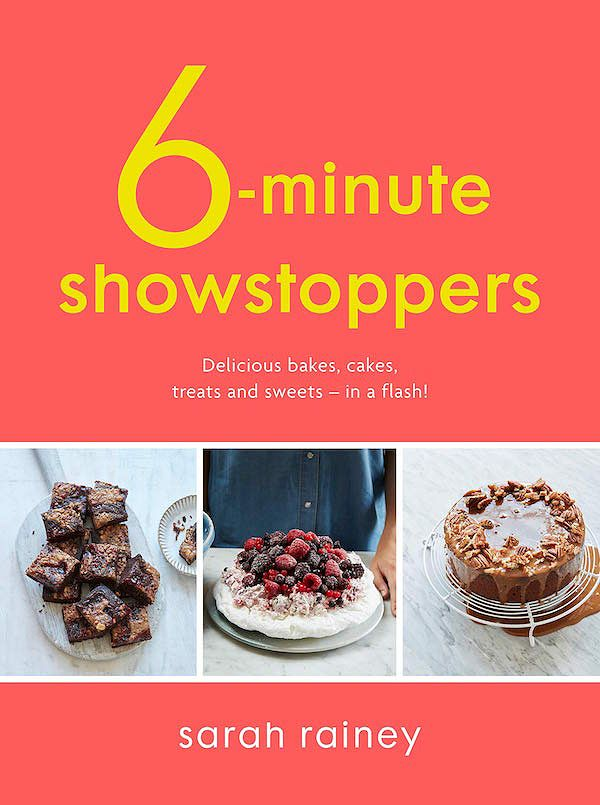 cookbooks to learn to bake children 6 minute showstoppers sarah rainey