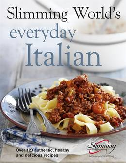 Cover of Slimming World's Everyday Italian: Over 120 fresh, healthy and delicious recipes