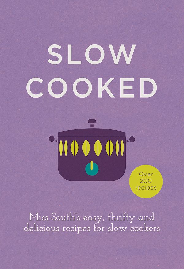 slow cooked cookbook